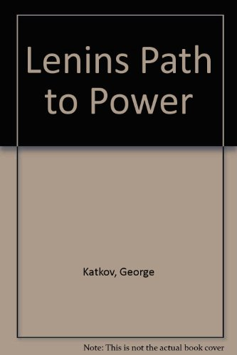 9780070333482: Lenins Path to Power