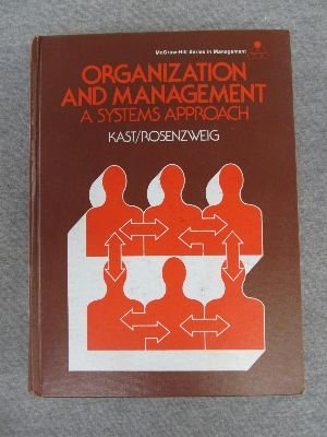 Organization and Management: Fremont E. Kast,