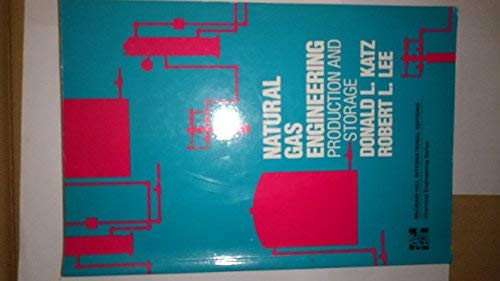 9780070333529: Natural Gas Engineering: Production and Storage (McGraw-Hill Series in Management)