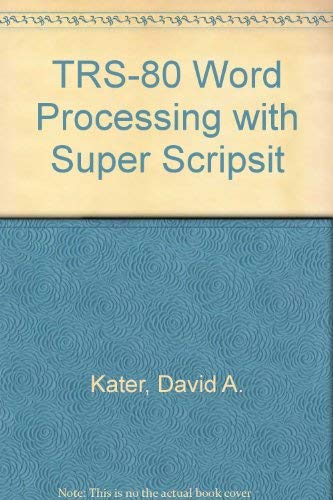 9780070333604: TRS-80 word processing with superSCRIPSIT
