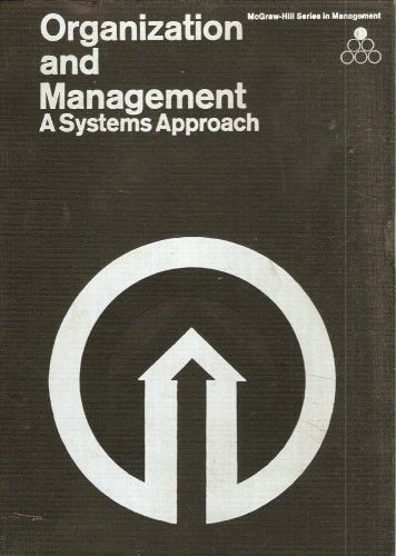 9780070333697: ORGANIZATION AND MANAGEMENT: SYSTEMS APPROACH (MANAGEMENT)