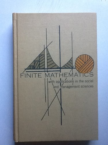 9780070333819: Finite Mathematics with Applications in the Social and Management Sciences