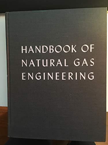 Handbook of Natural Gas Engineering (Chemical Engineering): Katz, Donald L.; etc.