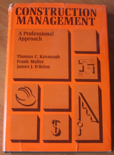 9780070333864: Construction Management: A Professional Approach (McGraw-Hill series in modern structures)