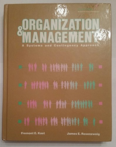 9780070334434: Organization and Management: A Systems and Contingency Approach