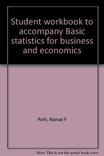 9780070334465: Student workbook to accompany Basic statistics for business and economics