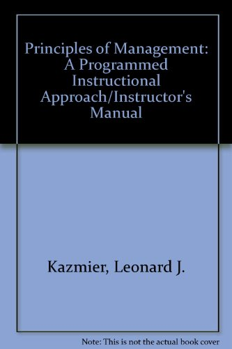 Principles of Management: A Programmed Instructional Approach/Instructor's Manual: ...