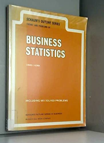 9780070334601: Schaum's outline of theory and problems of business statistics (Schaum's outline series)