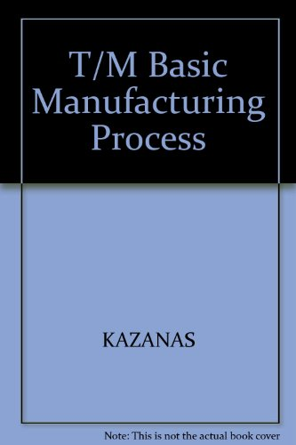9780070334663: Basic Manufacturing Processes