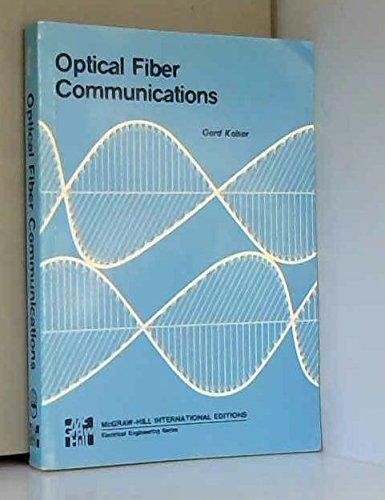 9780070334670: Optical Fibre Communications