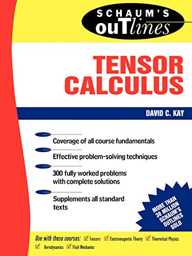 9780070334847: Schaum's Outline of Tensor Calculus