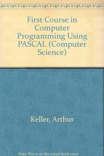 9780070335080: A First Course in Computer Programming Using Pascal (Mcgraw Hill Computer Science Series)