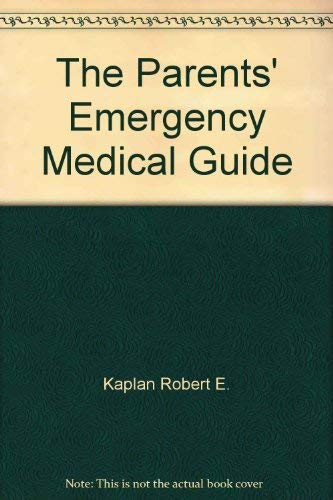 9780070335363: The Parents' Emergency Medical Guide