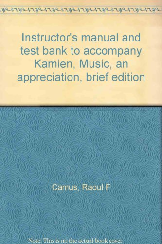 9780070335844: Instructor's manual and test bank to accompany Kamien, Music, an appreciation, brief edition