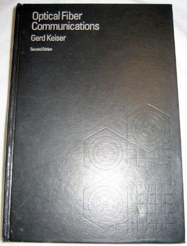 Optical Fiber Communications, 2nd Edition: Keiser, Gerd