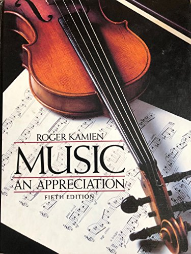 9780070336773: Music, an Appreciation