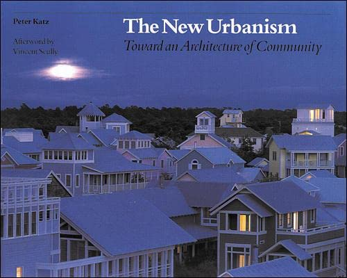 9780070338890: The New Urbanism: Toward an Architecture of Community