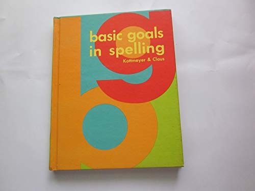 9780070338920: Basic Goals in Spelling, Level 2 (Pupils Edition)