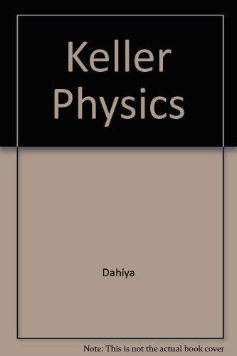 9780070339101: Keller Physics