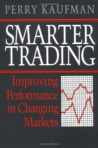 9780070340022: Smarter Trading: Improving Performance in Changing Markets