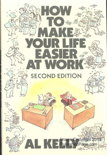 9780070340152: How to Make Your Life Easier at Work