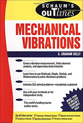 9780070340411: Schaum's Outline of Mechanical Vibrations