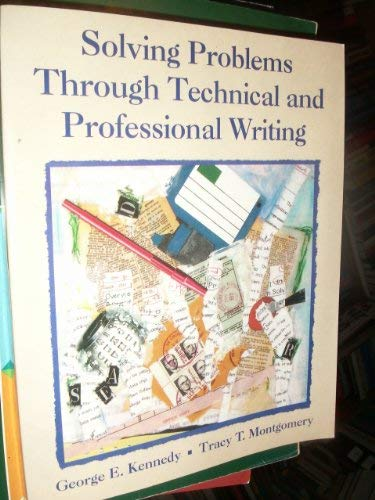9780070340565: Solving Problems Through Technical and Professional Writing