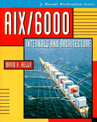 9780070340619: Aix/6000Internals and Architecture (J. Ranade Workstation Series)