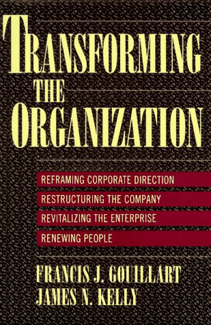 9780070340671: Transforming the Organization
