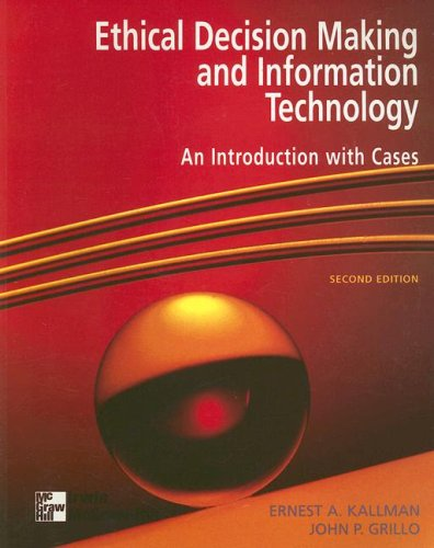 9780070340909: Ethical Decision Making & Information Technology: An Introduction with Cases