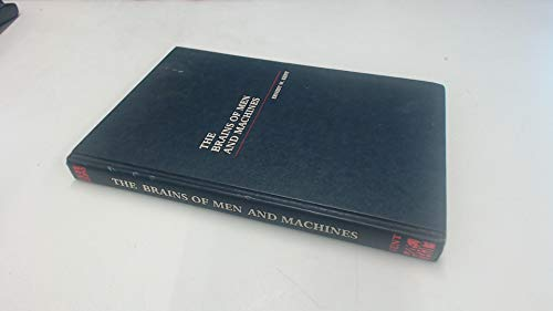 9780070341234: The Brains of Men and Machines