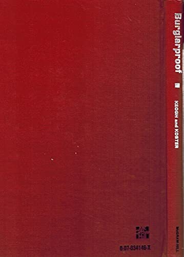 BURGLARPROOF: A COMPLETE GUIDE TO HOME SECURITY: Keogh, James Edward
