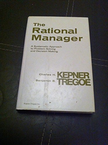 9780070341753: The Rational Manager: A Systematic Approach to Problem Solving and Decision-Making