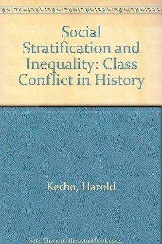 9780070341920: Social Stratification and Inequality: Class Conflict in Historical and Comparative Perspective