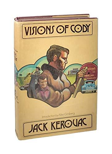 VISIONS OF CODY.: Kerouac, Jack.