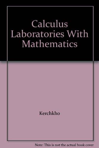 9780070342200: Calculus Laboratories With Mathematics