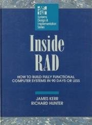 9780070342231: Inside RAD: How to Build a Fully Functional Computer System in 90 Days or Less (McGraw-Hill Systems Design & Implementation)