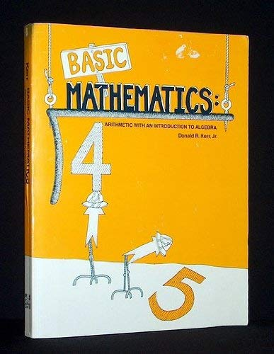 9780070342309: Basic Mathematics: Arithmetic with an Introduction to Algebra