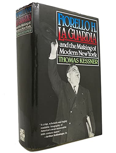 9780070342446: Fiorello H. LA Guardia and the Making of Modern New York