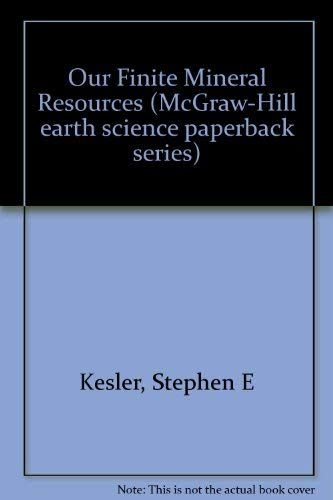 Our Finite Resources: Stephen E. Kesler