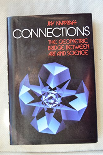 9780070342507: Connections: The Geometric Bridge Between Art and Science