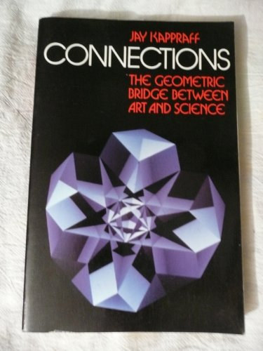 9780070342514: Connections: The Geometric Bridge Between Art and Science