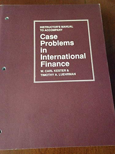 9780070342644: Case Problems in International Finance.: Instructor's Manual