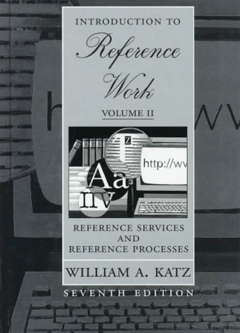 9780070342781: Introduction to Reference Work, Vol. 2: Reference Services and Reference Processes, 7th Edition