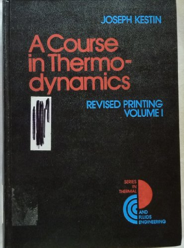 9780070342811: Course in Thermodynamics. Revised Printing. Volume I (v. 1)
