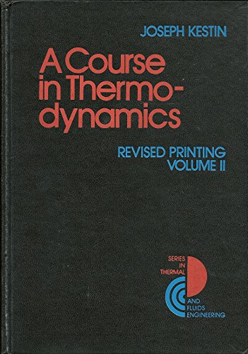 9780070342828: Course in Thermodynamics . Revised Printing. Volume II. (Series in Thermal and Fluids Engineering) (v. 2)