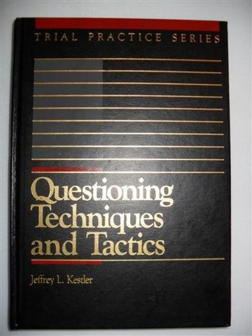 9780070342859: Questioning Techniques - Tactics (Trial practice series)
