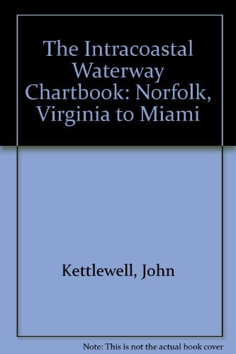 9780070343009: The Intracoastal Waterway Chartbook: Norfolk, Virginia, to Miami, Florida, 2/e