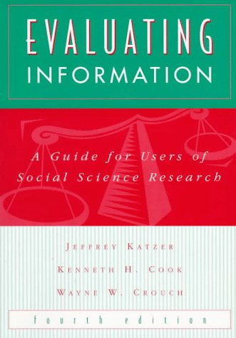 9780070343092: Evaluating Information: A Guide for Users of Social Science Research