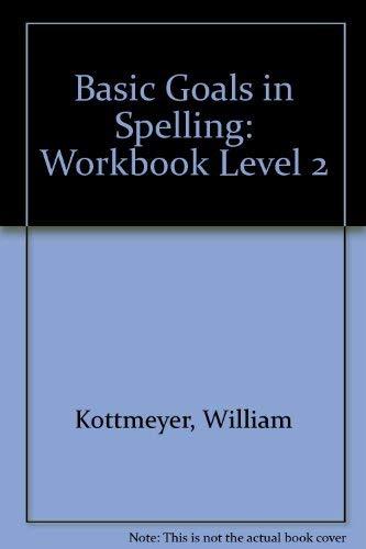 9780070343221: Basic Goals in Spelling: Workbook Level 2